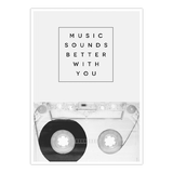 Poster Music Sounds Better With You von Galaxy Eyes - Größe: A5 (21 x 15 cm),